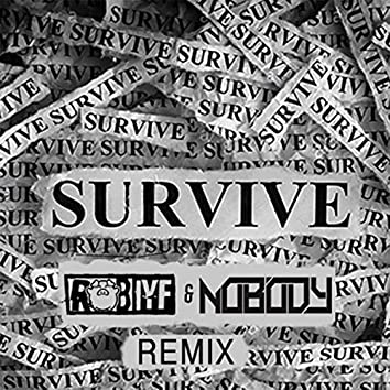 Survive (Rob IYF & Nobody Remix)