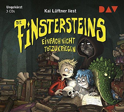 Die Finstersteins - Teil 2: Einfach nicht totzukriegen: Ungekürzte Lesung mit Kai Lüftner (3 CDs)