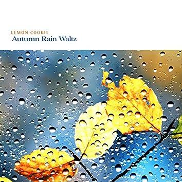 Autumn Rain Waltz
