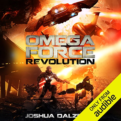 Revolution     Omega Force, Book 9              By:                                                                                                                                 Joshua Dalzelle                               Narrated by:                                                                                                                                 Paul Heitsch                      Length: 8 hrs and 48 mins     1,128 ratings     Overall 4.8