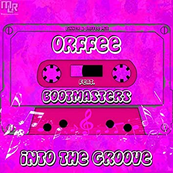 Into the Groove (feat. Bootmasters) [Zinner & Orffee Extended Mix]
