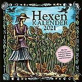 Hexenkalender 2021: Wandkalender/Broschürenkalender-30 x 30 cm: mit den wichtigsten astrologischen Daten, Ritualen, Pflanz- und Erntetagen