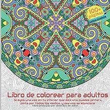 Libro de colorear para adultos - Si oyes una voz en tu interior que dice «no puedes pintar», pinta por todos los medios, y esa voz se silenciara.