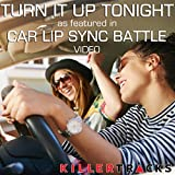 Turn It Up Tonight (As Featured in the BYUtv Studio C 'Car Lip Sync Battle' Video)