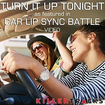 "Turn It Up Tonight (As Featured in the BYUtv Studio C ""Car Lip Sync Battle"" Video) - Single"