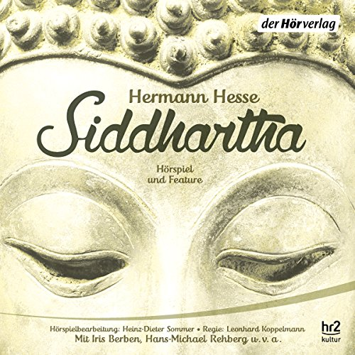 Siddhartha                   By:                                                                                                                                 Hermann Hesse                               Narrated by:                                                                                                                                 Iris Berben,                                                                                        Christian Friedel,                                                                                        Hans-Michael Rehberg,                   and others                 Length: 5 hrs and 30 mins     3 ratings     Overall 4.3