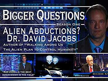 Dr David Jacobs - The Alien Agenda on Ron James  Bigger Questions.