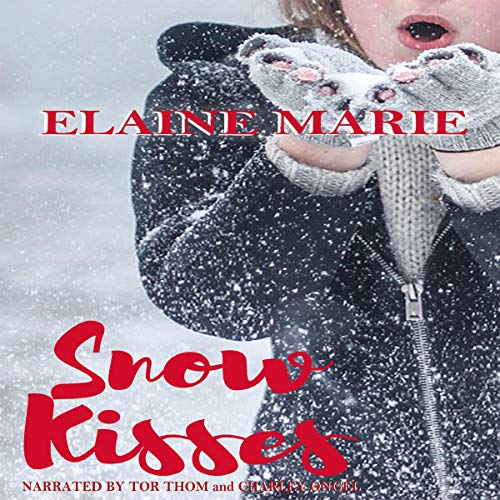 Snow Kisses audiobook cover art