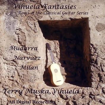 Vihuela Fantasies - Roots Of The Classical Guitar Series