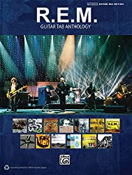 R.E.M. Guitar Tab Anthology: Authentic Guitar Tab Edition