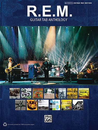 R.E.M. - Guitar Tab Anthology (Authentic Guitar-Tab Editions)