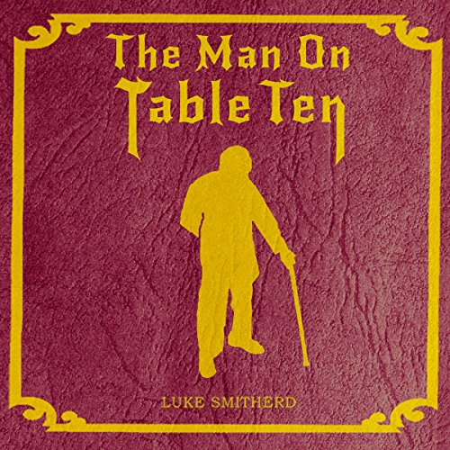 The Man on Table Ten cover art