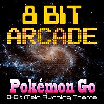 Pokemon Go (8-Bit Main Running Theme)