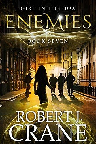 Enemies (The Girl in the Box Book 7) by [Robert J. Crane]