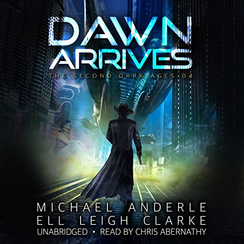 Dawn Arrives     The Second Dark Ages Series, Book 4              By:                                                                                                                                 Michael Anderle,                                                                                        Ell Leigh Clarke                               Narrated by:                                                                                                                                 Chris Abernathy                      Length: 7 hrs and 31 mins     123 ratings     Overall 4.7
