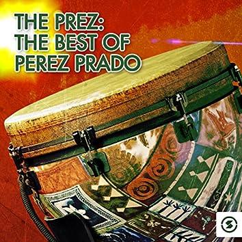 The Prez: The Best of Perez Prado