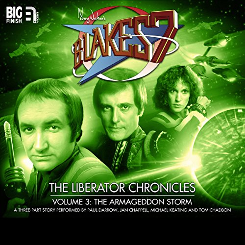 Blake's 7 - The Liberator Chronicles, Volume 3     The Armageddon Storm              De :                                                                                                                                 Cavan Scott,                                                                                        Mark Wright                               Lu par :                                                                                                                                 Jan Chappell,                                                                                        Paul Darrow,                                                                                        Michael Keating,                   and others                 Durée : 2 h et 53 min     Pas de notations     Global 0,0