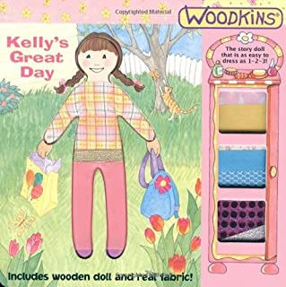 Woodkins??: Kelly's Great Day: Handprint Books by Dawn Bentley (2005-01-01)
