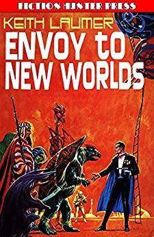 Envoy to New Worlds (Retief Book 1) by [Keith Laumer]