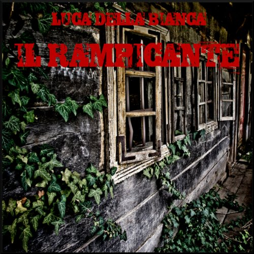 Il Rampicante (Drammatizzato) [The Vine (Dramatized)] audiobook cover art