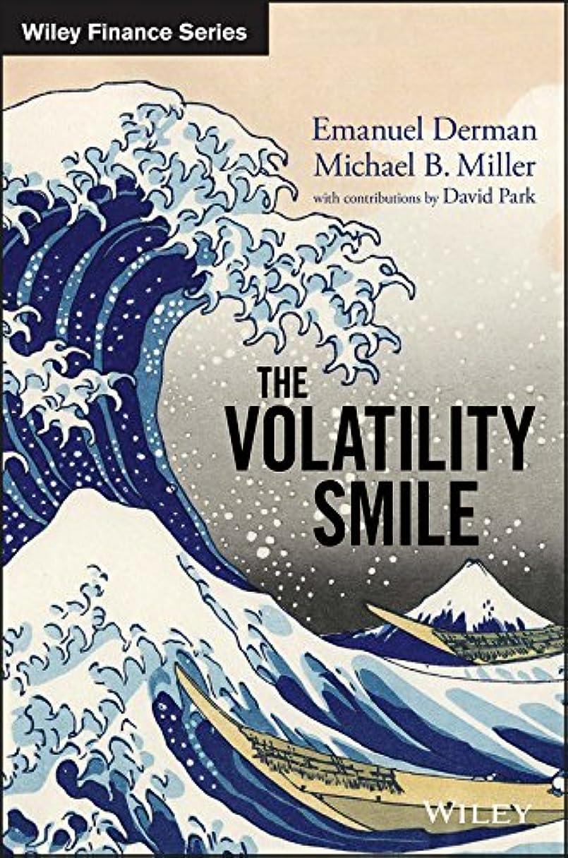 お手入れ灰カウントアップThe Volatility Smile (Wiley Finance) (English Edition)