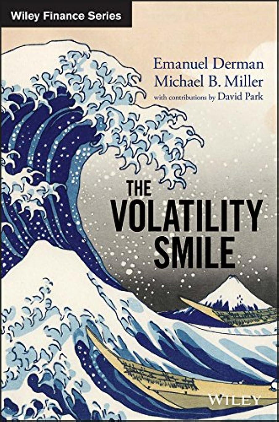 手首静的力The Volatility Smile (Wiley Finance) (English Edition)