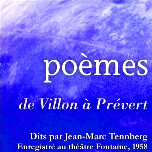 Poésies lues par Jean-Marc Tennberg                   De :                                                                                                                                 Guillaume Apollinaire,                                                                                        Alphonse Daudet,                                                                                        Paul Verlaine,                   and others                          Lu par :                                                                                                                                 Jean-Marc Tennberg                      Durée : 1 h et 24 min     Pas de notations     Global 0,0