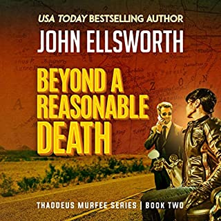Beyond a Reasonable Death: Thaddeus Murfee Legal Thriller  cover art