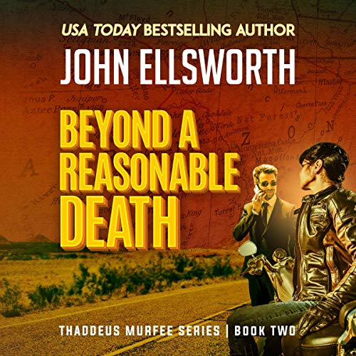 Beyond a Reasonable Death: Thaddeus Murfee Legal Thriller      Thaddeus Murfee Legal Thriller, Series 2              By:                                                                                                                                 John Ellsworth                               Narrated by:                                                                                                                                 Adam Verner                      Length: 9 hrs and 11 mins     Not rated yet     Overall 0.0
