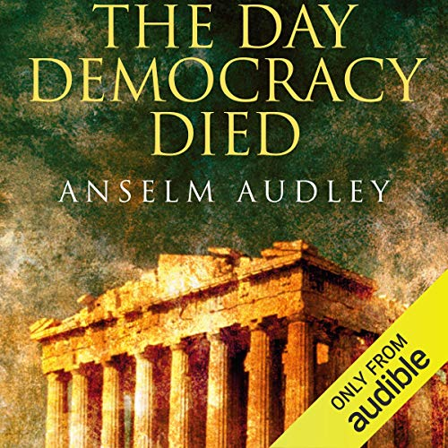 The Day Democracy Died audiobook cover art