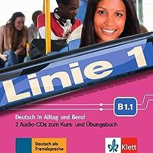 Linie 1 B1.1: Deutsch in Alltag und Beruf. 2 Audio-CDs zum Kurs- und Übungsbuch
