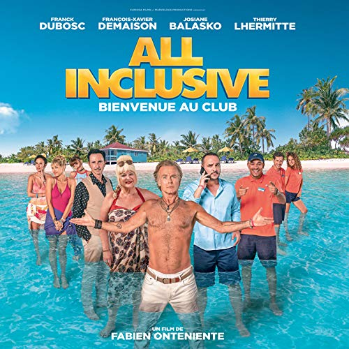 B.O. All Inclusive-Bienvenue au Club