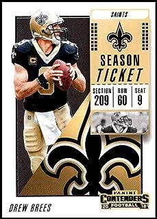 2018 Panini Contenders Season Tickets #33 Drew Brees New Orleans Saints NFL Football Trading Card