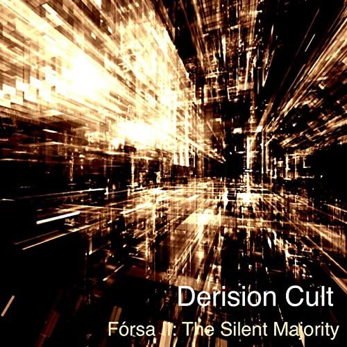 The Derision Cult
