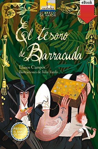 El tesoro de Barracuda. Edición Especial (El Barco de Vapor Naranja)