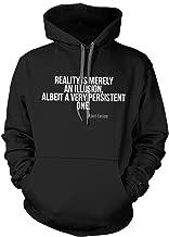 Reality is Merely an Illusion Albert Einstein Quote Hoodie Sweatshirt