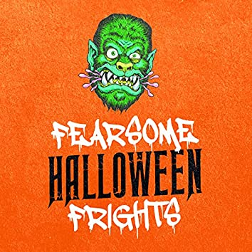 Fearsome Halloween Frights