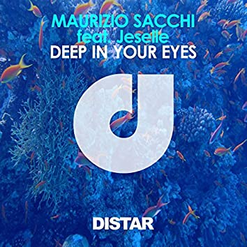Deep in Your Eyes (feat. Jeselle)