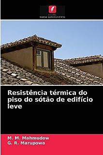 Resistência térmica do piso do sótão de edifício leve