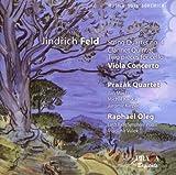 Jindrich Feld: String Quartet No. 4 / Clarinet Quintet / Two pieces for cello & piano / Concerto for viola and full orchestra - Prazak Quartet