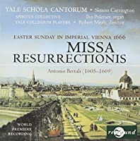 Missa Resurrectionis: Easter Sunday in Imperial by ANTONIA BERTALI (2007-09-04)