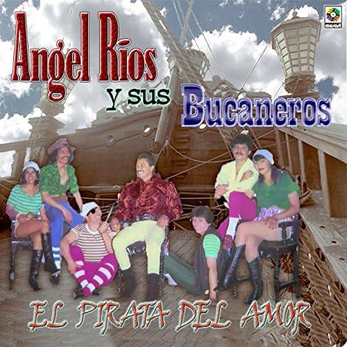 Angel Rios Y Sus Bucaneros