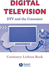 Digital TV & Consumer: DTV and the Consumer (Media and Technology)