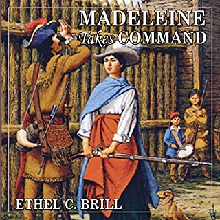 Madeleine Takes Command     Living History Library              By:                                                                                                                                 Ethel C. Brill                               Narrated by:                                                                                                                                 Allison Bernhoff                      Length: 4 hrs and 7 mins     42 ratings     Overall 4.6