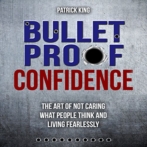 Bulletproof Confidence audiobook cover art