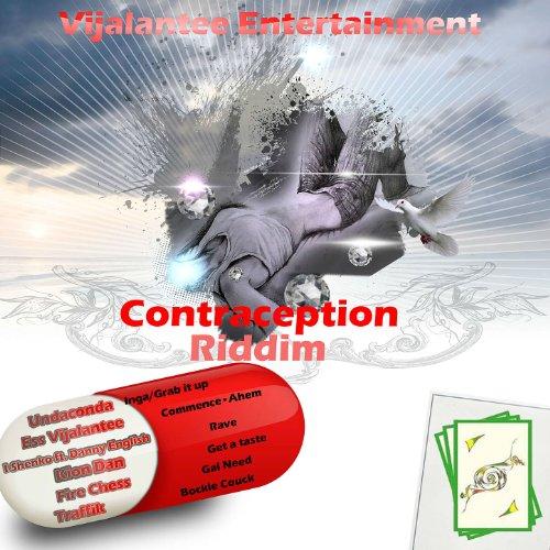 Contraception Riddim