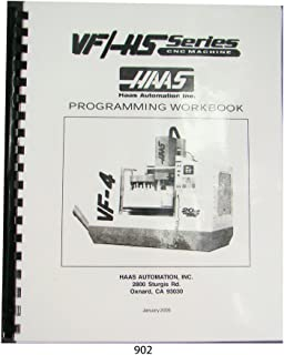 Haas VF & HS Series Milling Machine Programmers Manual