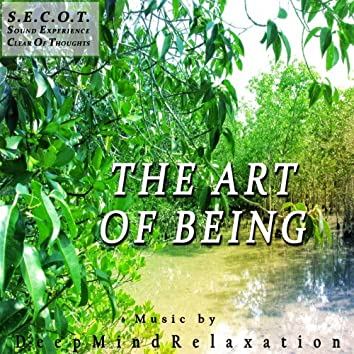 S.E.C.O.T. - The Art of Being