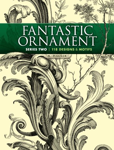 Fantastic Ornament, Series Two: 118 Designs and Motifs (Dover Pictorial Archive Book 2) (English Edition)