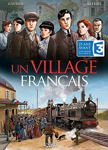 Un village français T01: 1914